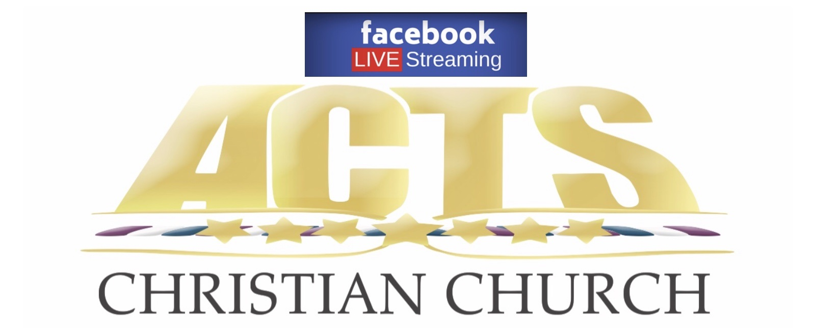 Acts Christian Church Live Streaming