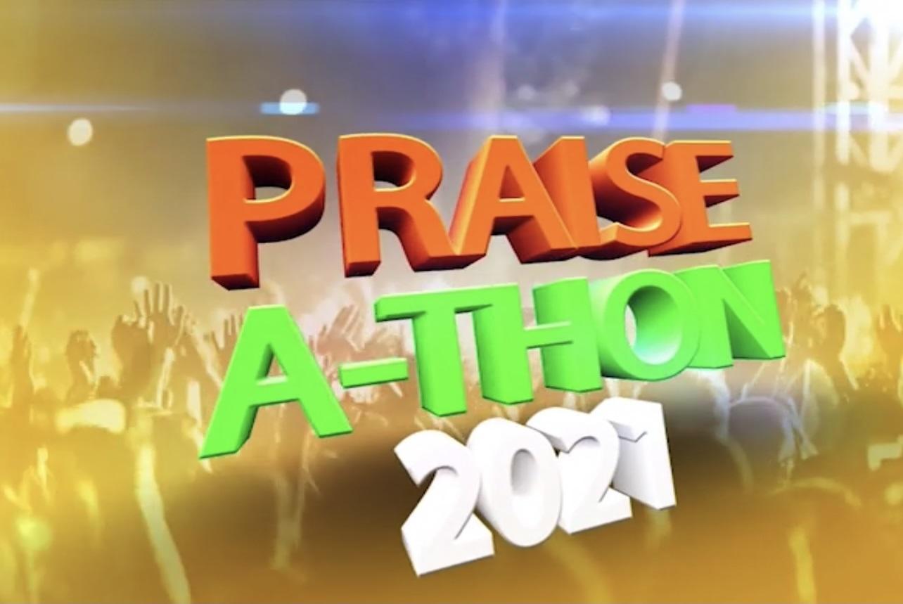 Acts Christian Church Presents PRAISE- A- THON 2021